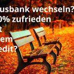 Hausbankprinzip adé: Wann Ihr Unternehmen die Hausbank wechseln sollte. (Definition von Kredit, der zu 100% Ihren Bedürfnissen entspricht!)